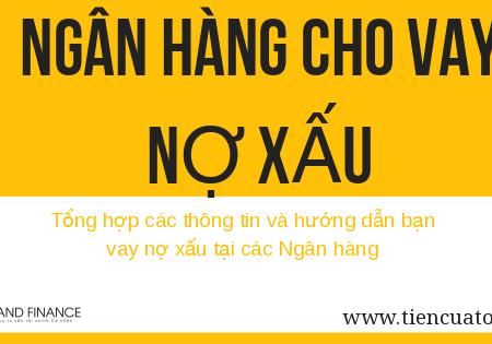 Ngan Hang Cho Vay No Xau