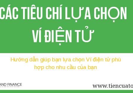Cach Lua Chon Vi Dien Tu Phu Hop Voi Nhu Cau Cua Ban