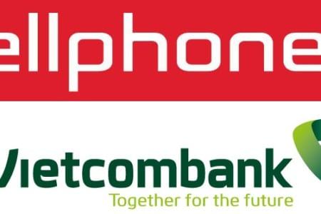 Cách Mua Hàng Trên Cellphones Bằng Tài Khoản Vietcombank