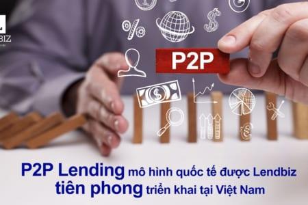 Hình Thức đầu Tư Cho Vay Tiền Qua Lendbiz Phù Hợp Với Quy định Pháp Luật Như Thế Nào?