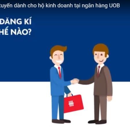 Quy Trinh Vay Von Tin Chap Kinh Doanh Tai Ngan Hang Uob – Tiencuatoi.vn