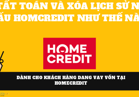 Tat Toan Va Xoa Lich Su No Xau Homcredit (1)