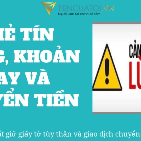 Canh Báo Lừa đảo Thẻ Tín Dụng, Khoản Vay, Chuyển Tiền – Tiencuatoi.vn