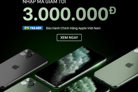 Giảm Ngay 3 Triệu đồng Khi đặt Trước Iphone 11, Iphone 11 Pro, Iphone 11 Promax Tại TIKI