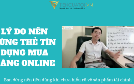 Ly Do Nen Su Dung The Tin Dung De Mua Hang Online – Tiencuatoi.vn (1)