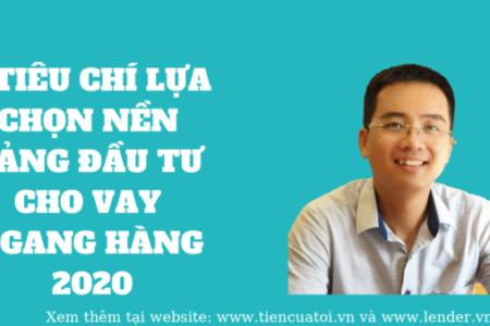 5 Tiêu Chí Lựa Chọn Nền Tảng đầu Tư Cho Vay Ngang Hàng (P2P Lending)