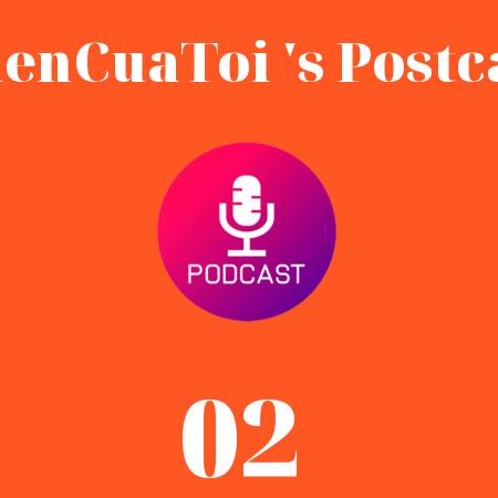 Tiencuatoi Postcast 02