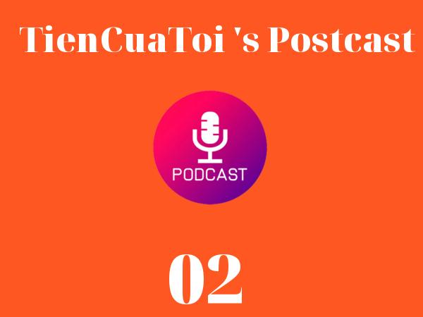 TienCuaToi #02 :Làm Thế Nào để Tiết Kiệm được Tiền: Chia Sẻ 6 Cách Tiết Kiệm Tiền An Toàn Và Hiệu Quả Trong Thời Kỳ Suy Giảm Kinh Tế Và Dịch Bệnh Covid-19