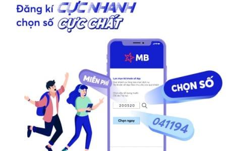 Cách MTK Số đẹp Mbbank Miễn Phí Hoàn Toàn Online Từ Ngân Hàng Quân Đội Như Thế Nào