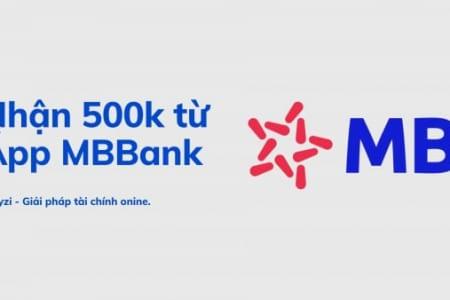 Cơ Hội Nhận Ngay 500k Khi đăng Ký Mới App Mbank Online