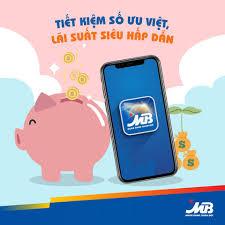 Tiet Kiem So Uu Viet Lai Suat Sieu Hap Dan Tai App Mbbank – Tiencuatoi.vn