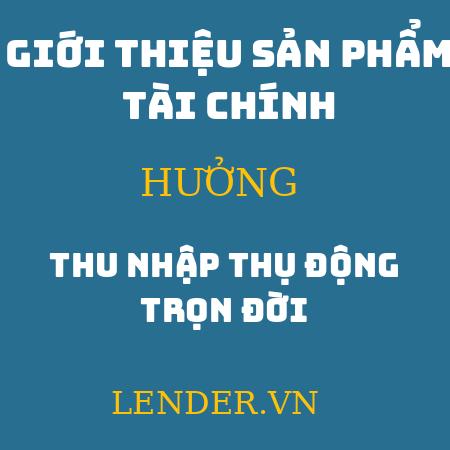 Giới Thiệu Sản Phẩm Tài Chính Lender.vn