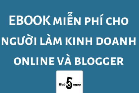 Bảo Vệ: Những Cuốn Ebook Miễn Phí Cho Người Làm Kinh Doanh Online Và Blogger Của Web5ngay