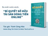 Chính Thức Ra Mắt EBook: Bí Quyết Sở Hữu Tài Sản Dòng Tiền Online I Sách Tài Chính Cá NhânI Tác Giả: Trịnh Công Hoà