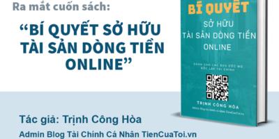EBook: Bí Quyết Sở Hữu Tài Sản Dòng Tiền Online -Tái Bản Lần 2 I Sách Tài Chính Cá NhânI Tác Giả: Trịnh Công Hoà