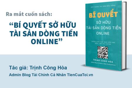 EBook: Bí Quyết Sở Hữu Tài Sản Dòng Tiền Online I Sách Tài Chính Cá NhânI Tác Giả: Trịnh Công Hoà