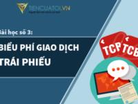Bài Học Số 3 – Biểu Phí Giao Dịch Trái Phiếu Tại Techcom Securities