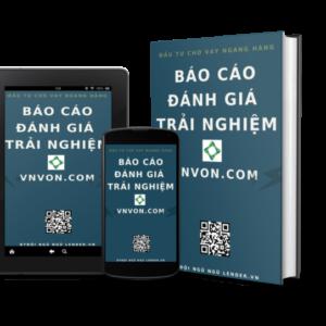 Báo Cáo đánh Giá Trải Nghiệm đầu Tư Cho Vay Ngang Hàng Tại VNVON