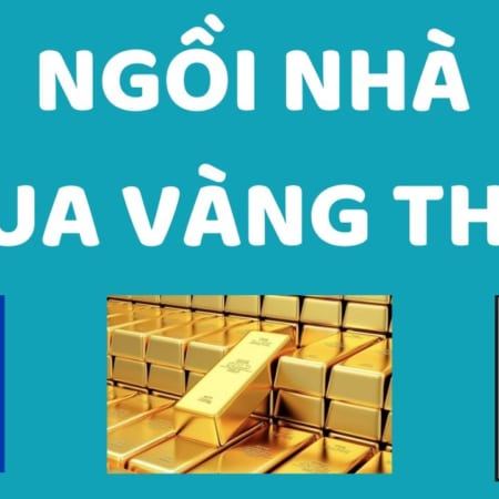 Ngoi Nha Mua Vang That Doji Sjc