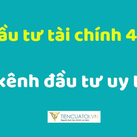 Dau Tu Tai Chinh 4.0
