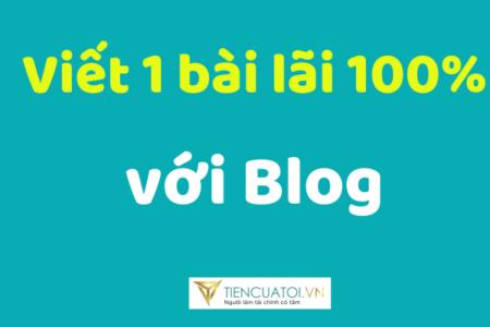 Bài Số 12 | Làm Sao Kiếm Thật Nhiều Tiền Với Blog