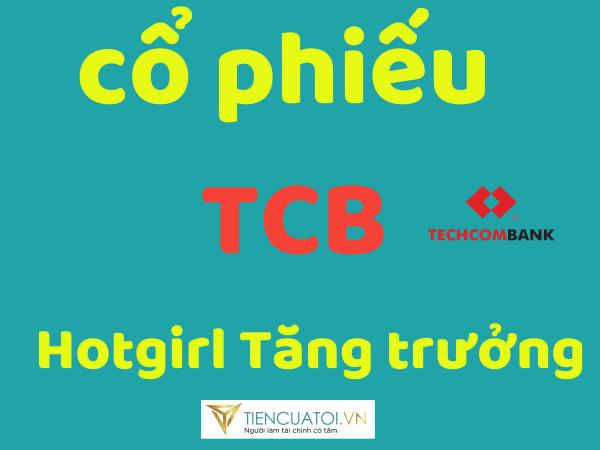 co phieu techcombank tang truong