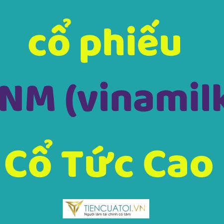 Co Phieu Vinamilk Co Tuc Cao