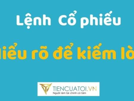 Lenh Co Phieu