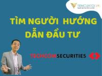 Tìm Người Hướng Dẫn đầu Tư Tại Công Ty Chứng Khoán Techcombank (TCBS)
