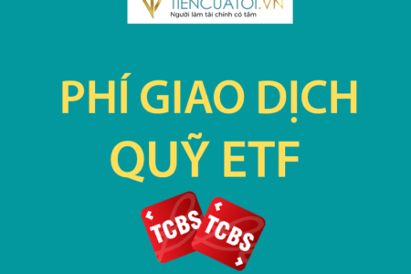 Phí Giao Dịch Quỹ  ETF Tại TCBS