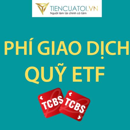 Phí Gia Dịch Quỹ ETF